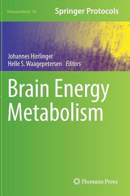 Brain Energy Metabolism Johannes Hirrlinger