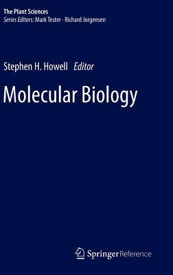 Molecular Biology Stephen H Howell
