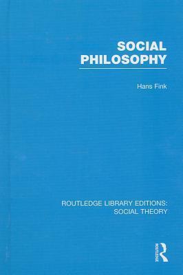 Social Philosophy Hans Fink