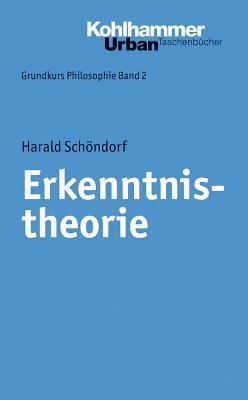 Erkenntnistheorie Harald Schondorf