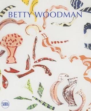 Betty Woodman: In conversation with Barry Schwabsky  by  Barry Schwabsky