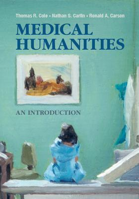 Medical Humanities: An Introduction  by  Thomas Cole