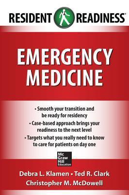 Resident Readiness Emergency Medicine Debra L. Klamen