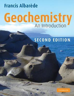 Geochemistry: An Introduction  by  Francis Albarede