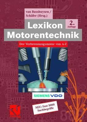 Lexikon Motorentechnik: Der Verbrennungsmotor von A-Z  by  Richard van Basshuysen