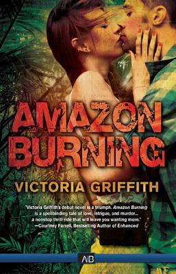 Amazon Burning Victoria Griffith