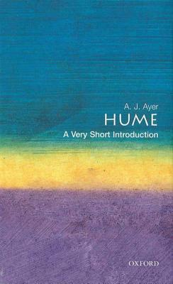 Hume: A Very Short Introduction  by  A.J. Ayer