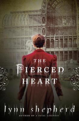 The Pierced Heart: A Novel Lynn Shepherd