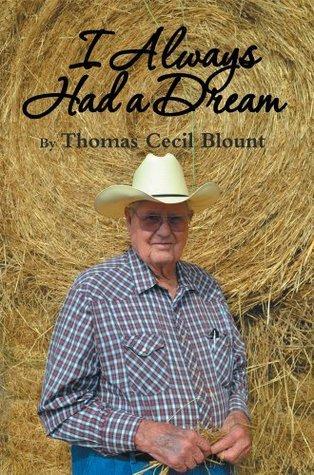 I Always Had a Dream Thomas Cecil Blount