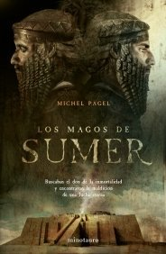Los magos de Súmer (Les Immortels, #1) Michel Pagel