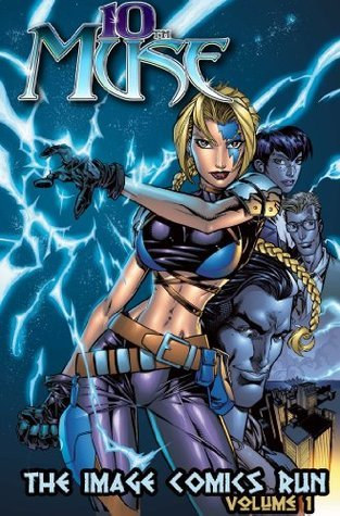 10th Muse: The Image Comics Run Vol. 1  by  Marv Wolfman