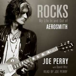 Rocks: My Life In and Out of Aerosmith  by  Joe  Perry