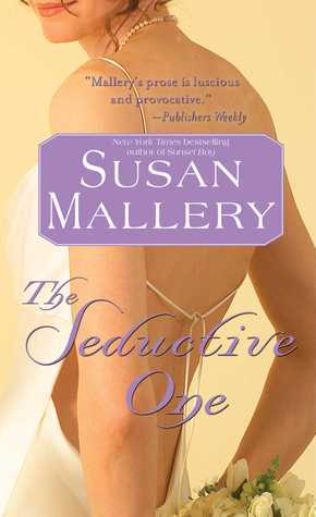 The Seductive One (Marcelli Sisters, #3)  by  Susan Mallery