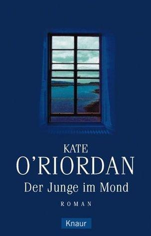 Der Junge im Mond Kate ORiordan