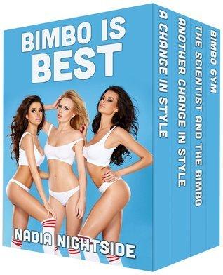 Bimbo Is Best Nadia Nightside
