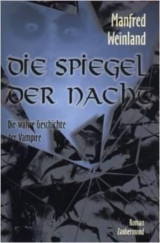 Die Spiegel der Nacht  by  Manfred Weinland
