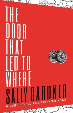 The Door That Led to Where Sally Gardner