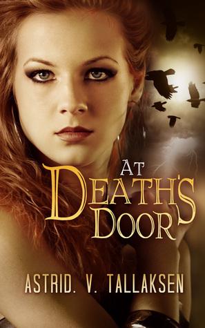 At Deaths Door (Freefall, #1)  by  Astrid V. Tallaksen