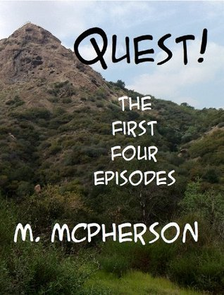 Quest!: The First Four Episodes Michael McPherson