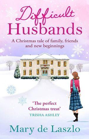 Difficult Husbands  by  Mary De Laszlo