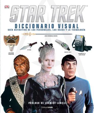 Star Trek. Diccionario visual Paul Ruditis