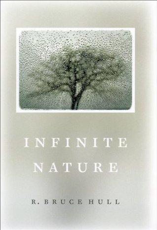 Infinite Nature  by  R. Bruce Hull