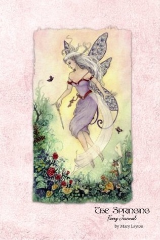 The Springing Faery Journal Mary Layton