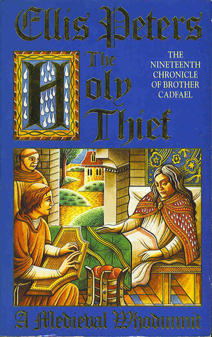 The Holy Thief (Brother Cadfael, 19) Ellis Peters