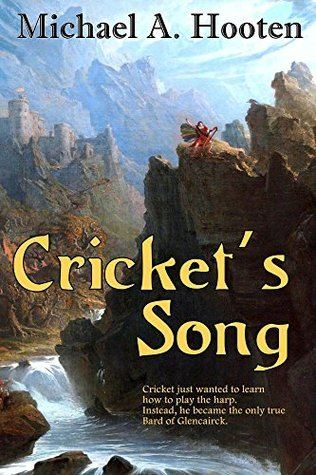 Crickets Song Michael A. Hooten