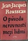 O původu nerovnosti mezi lidmi  by  Jean-Jacques Rousseau