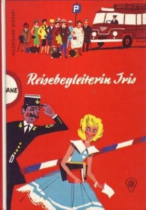 Reisebegleiterin Iris  by  Hildegard Diessel