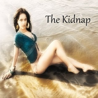 The Kidnap  by  Ruchin Panchal