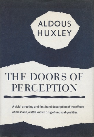 The Doors Of Perception Aldous Huxley