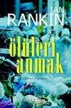 Ölüleri Anmak (Inspector Rebus, #16) Ian Rankin