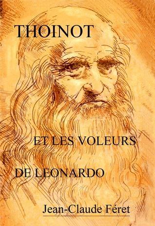 Thoinot et les voleurs de Leonardo Jean-Claude Féret