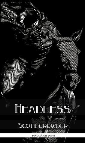 Headless  by  Scott Crowder