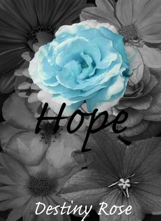 Hope Destiny Rose