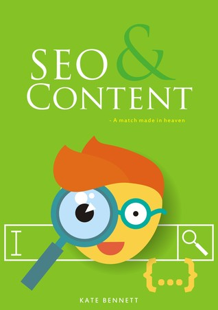 SEO & Content- A Match Made in Heaven Kate Bennett