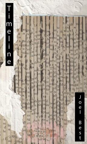 Timeline  by  Joel Best