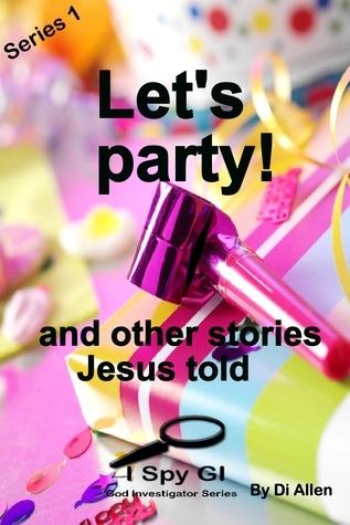 Lets Party!  by  Di Allen