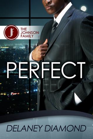 Perfect (The Johnson Family #2) Delaney Diamond