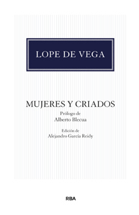 Mujeres y criados.  by  Lope de Vega