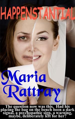 Happenstantial Maria Rattray