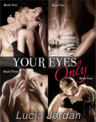 Your Eyes Only - Complete Series Lucia Jordan