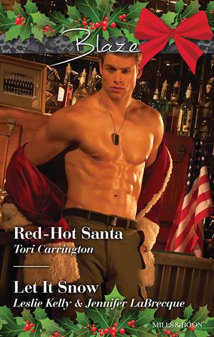 Blaze Duo/Red-Hot Santa/The Prince Who Stole Christmas/My True Love Gave To Me... Tori Carrington
