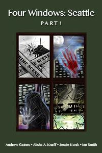 Four Windows: Seattle (Part 1) Jessie Kwak