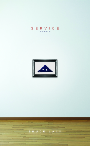 Service: Poems  by  Bruce Lack
