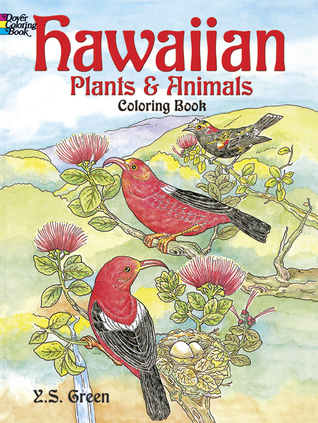 Hawaiian Plants and Animals Coloring Book  by  Y.S. Green