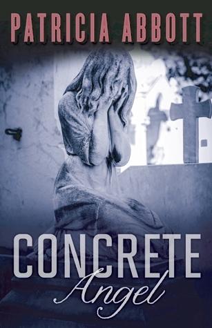 Concrete Angel Patricia Abbott