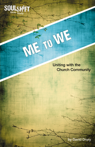 Me to We: Uniting with the Church Community  by  Wesleyan Publishing House